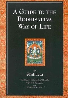 a guide to the bodhisattvas way of life